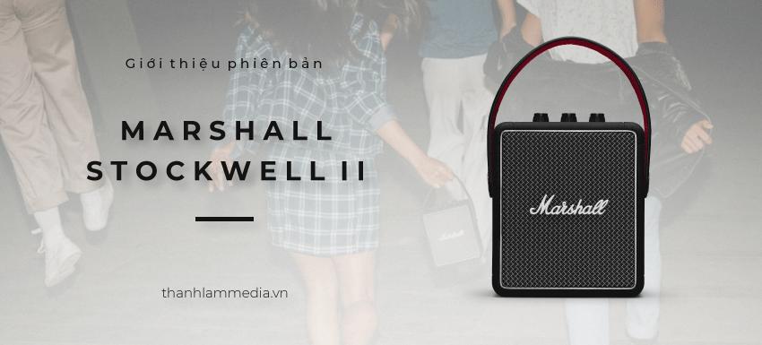 Giới thiệu loa Marshall Stockwell II