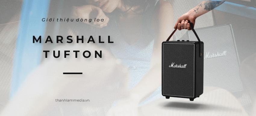 Marshall Tufton-Chiếc loa di động mới nhất của Marshall