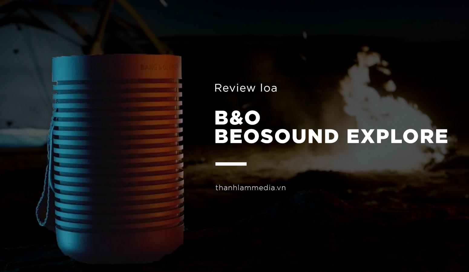 Bang & Olufsen Beosound Explore - Người đồng hành trong những chuyến phiêu lưu 19